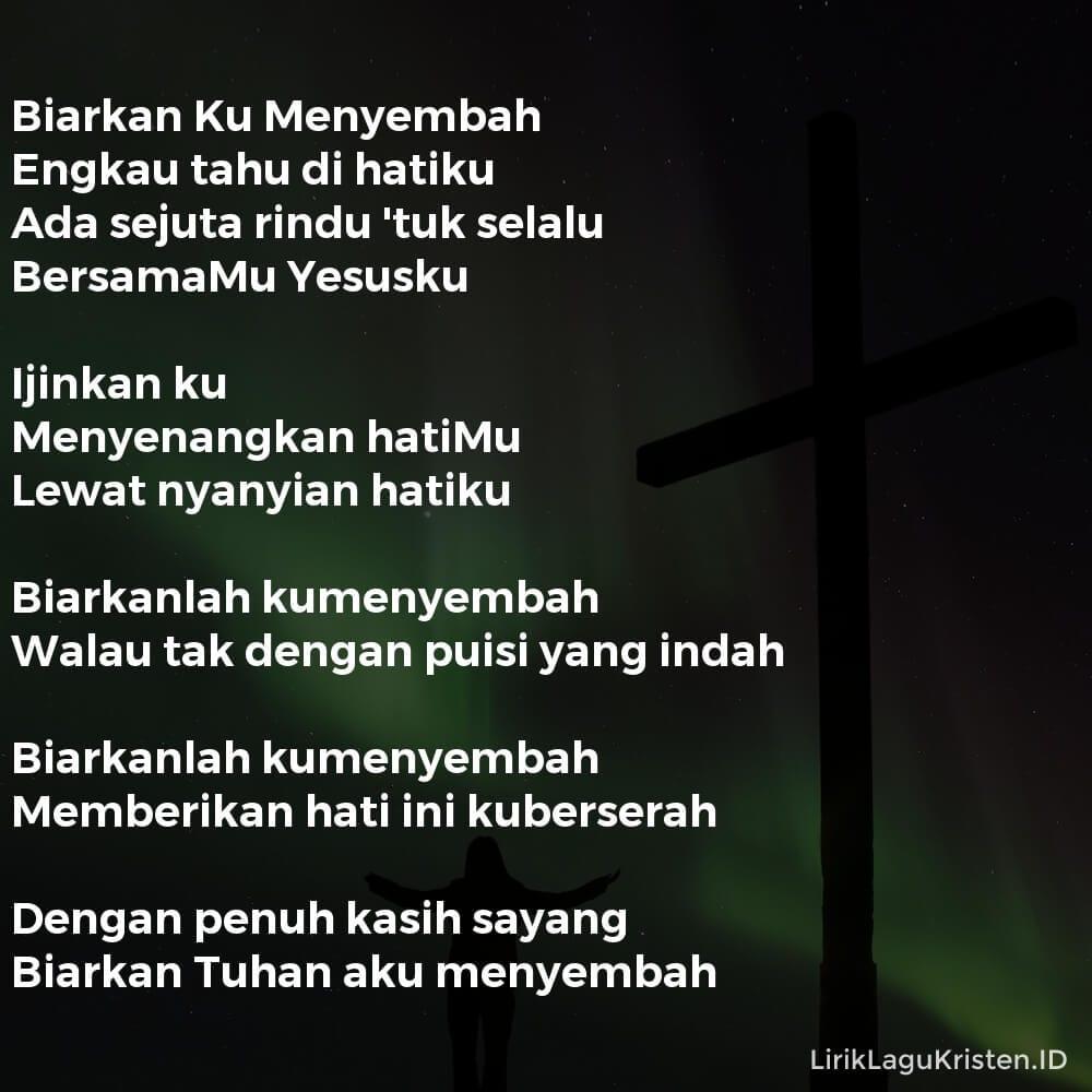 Biarkan Ku Menyembah