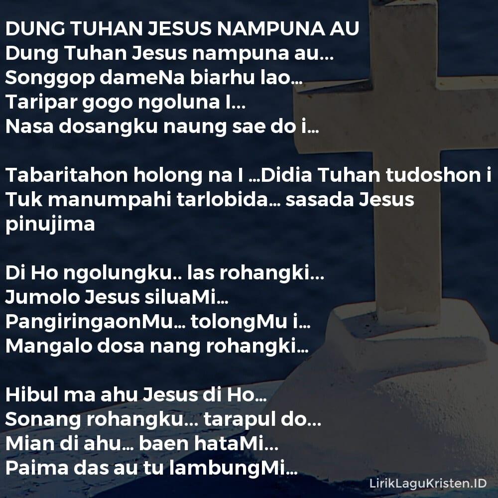 DUNG TUHAN JESUS NAMPUNA AU
