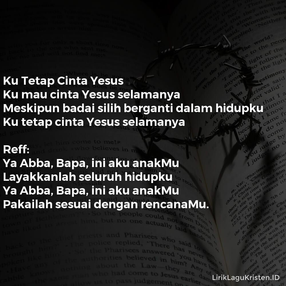 Ku Tetap Cinta Yesus