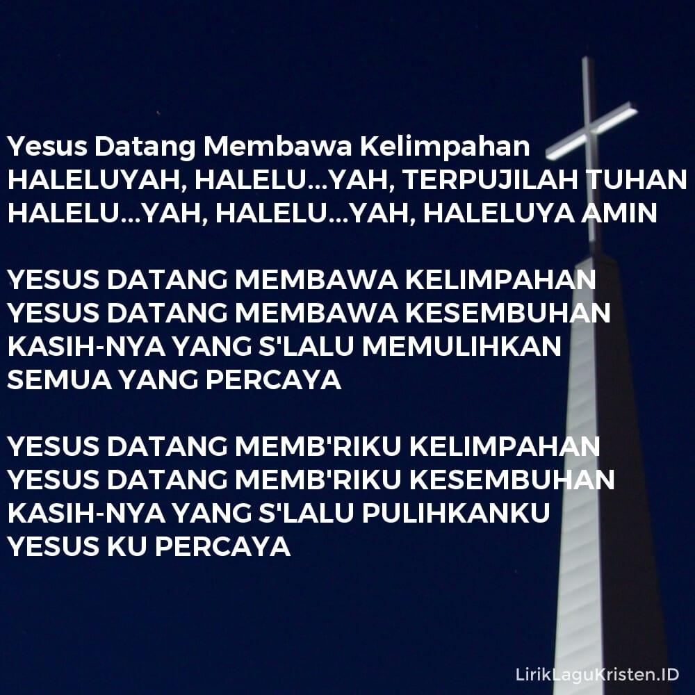 Yesus Datang Membawa Kelimpahan