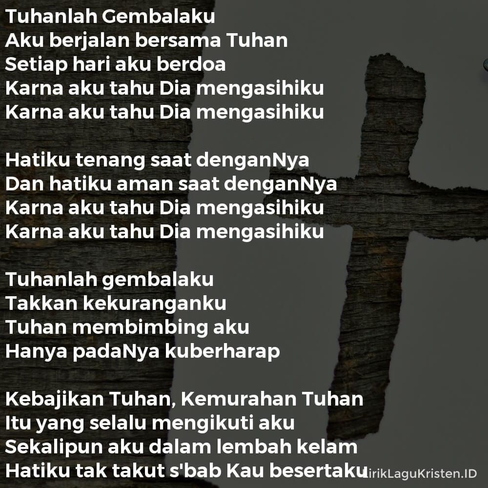 Aku Berjalan Bersama Tuhan (Tuhanlah Gembalaku)