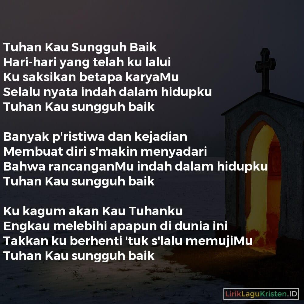 Tuhan Kau Sungguh Baik