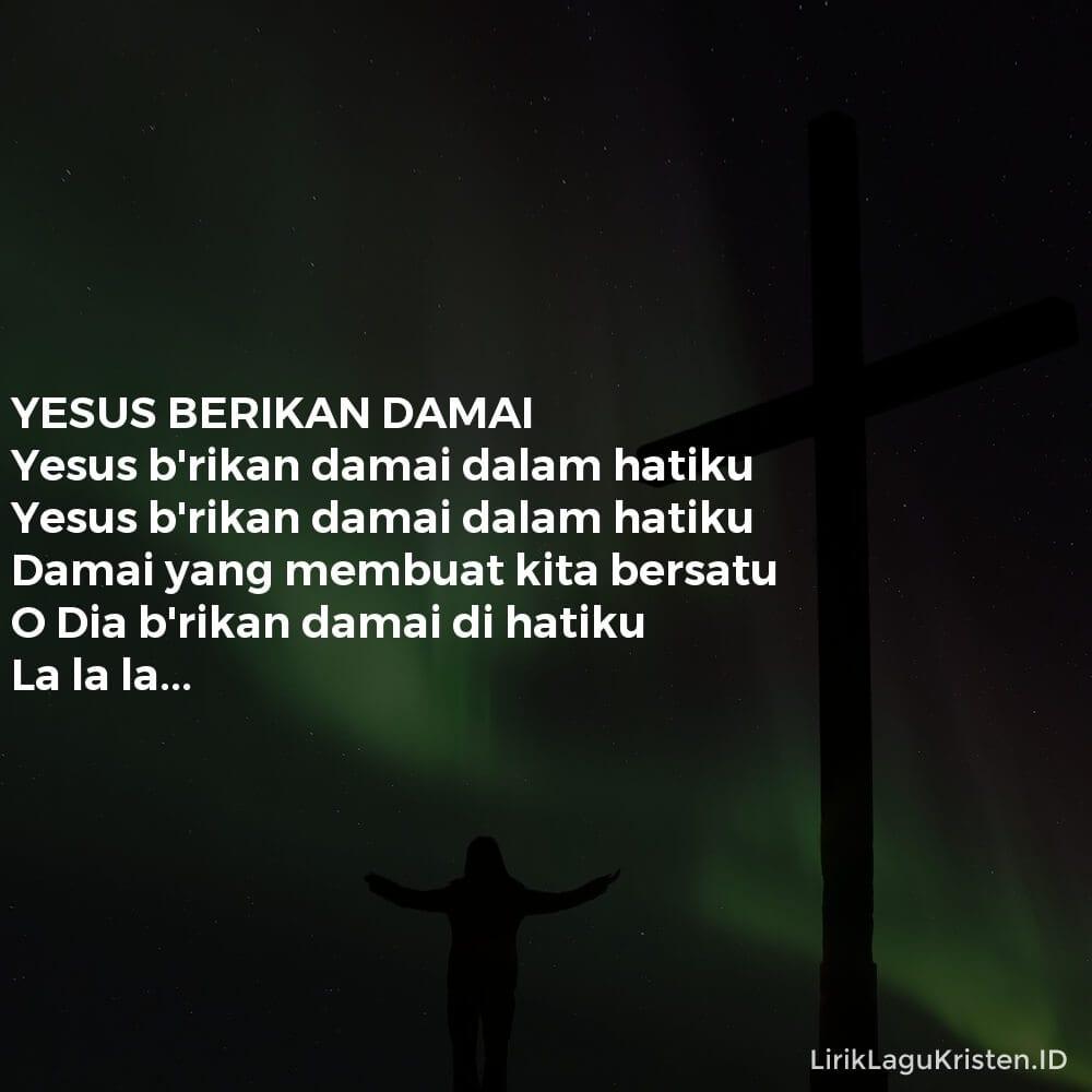 YESUS BERIKAN DAMAI