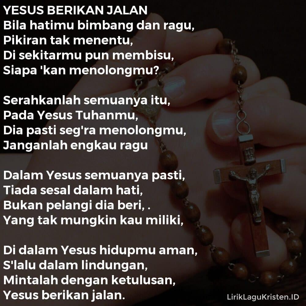 YESUS BERIKAN JALAN