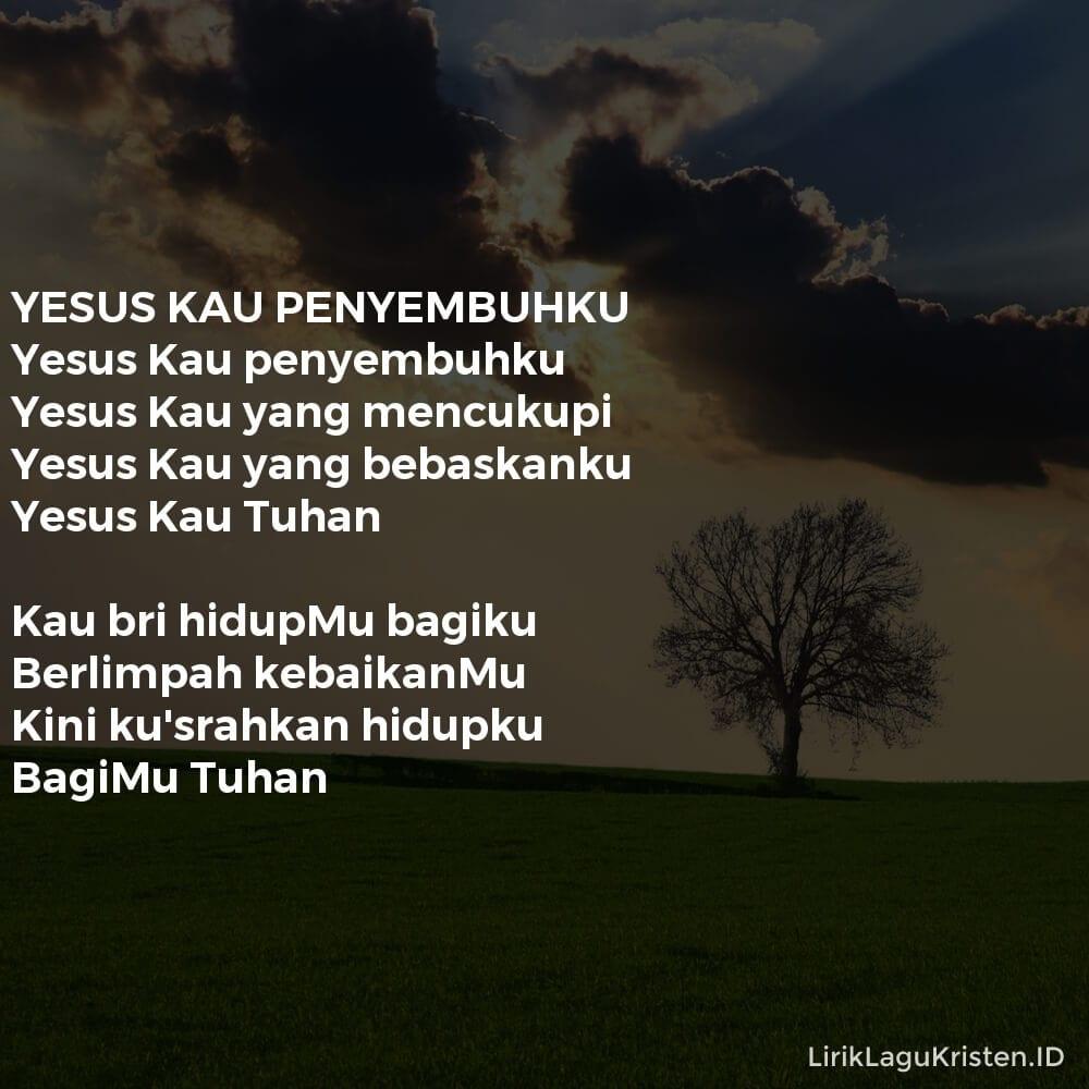 YESUS KAU PENYEMBUHKU