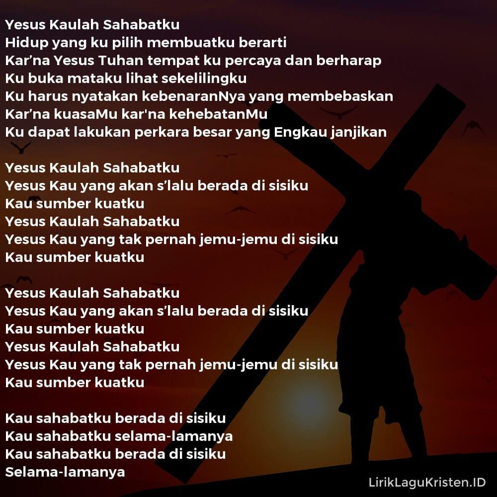 Yesus Kaulah Sahabatku