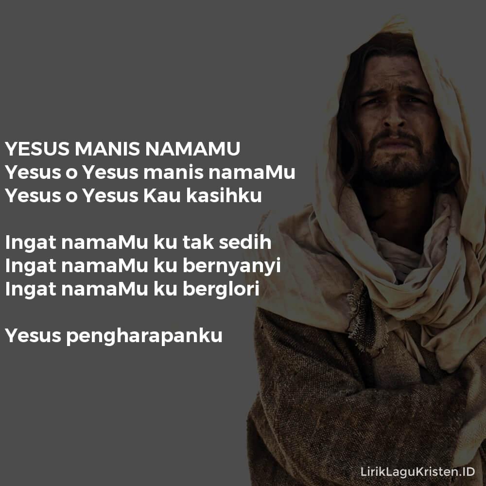 YESUS MANIS NAMAMU
