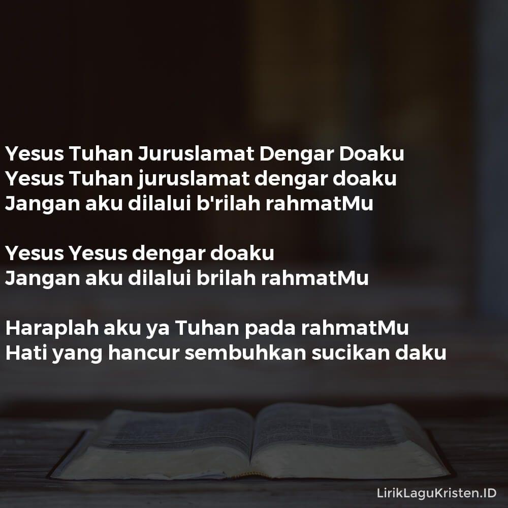 Yesus Tuhan Juruslamat Dengar Doaku