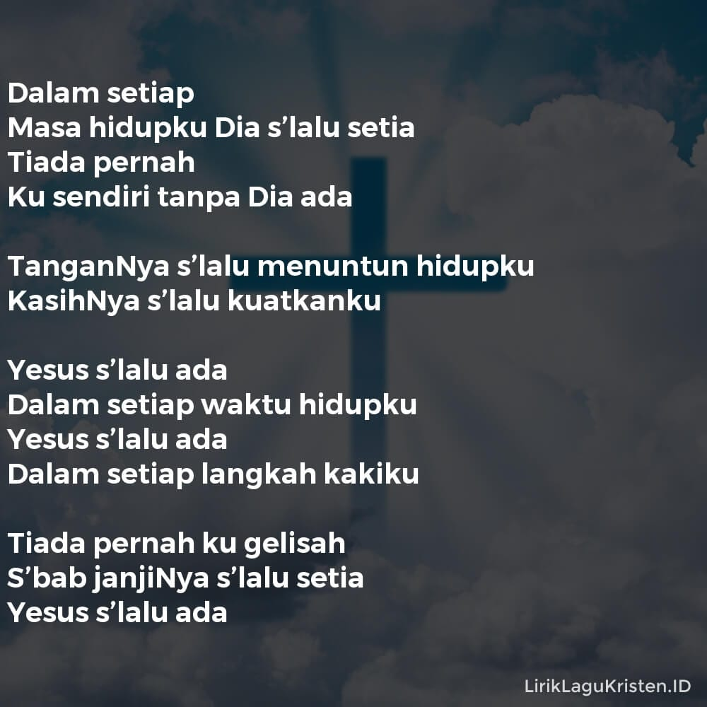 Yesus Selalu Ada