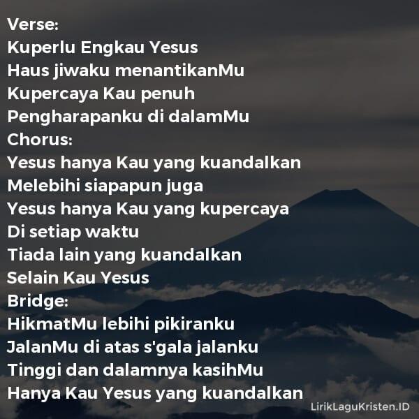 Yesus Yang Kuandalkan
